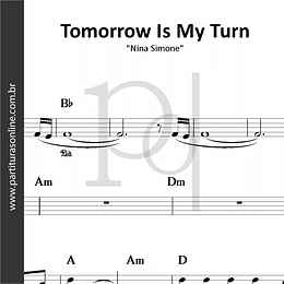Tomorrow Is My Turn | Nina Simone