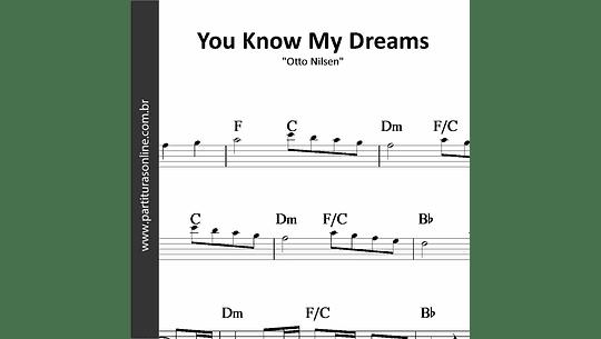 You Know My Dreams | Otto Nilsen