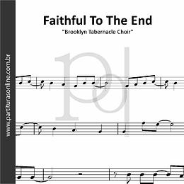 Faithful To The End | Brooklyn Tabernacle Choir