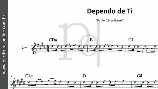 Dependo de Ti | Paulo César Baruk