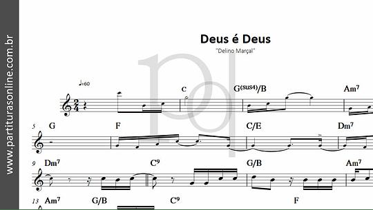 Deus é Deus | Delino Marçal