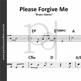 Please Forgive Me | Bryan Adams