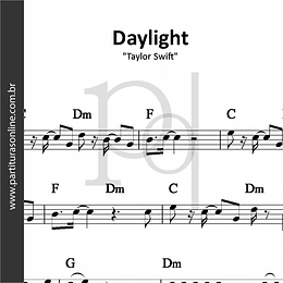 Daylight   Taylor Swift
