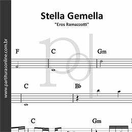Stella Gemella | Eros Ramazzotti