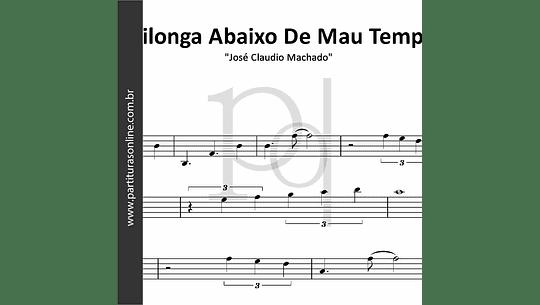 Milonga Abaixo De Mau Tempo | José Claudio Machado