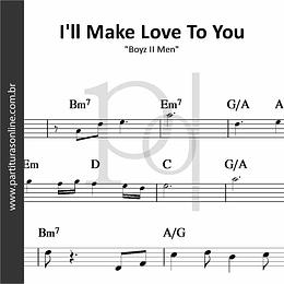 I'll Make Love To You | Boyz II Men