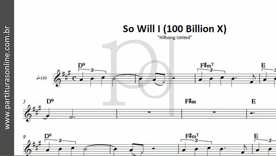 So Will I (100 Billion X)   Hillsong United