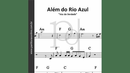 Além do Rio Azul | Voz da Verdade