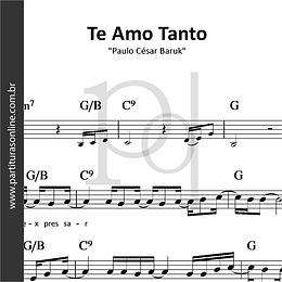 Te Amo Tanto | Paulo César Baruk