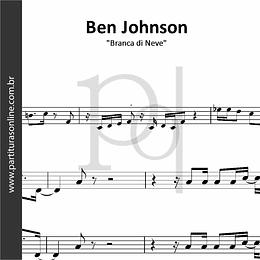 Ben Johnson | Branca di Neve