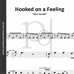 Hooked on a Feeling | Blue Swede