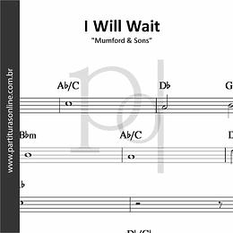 I Will Wait | Mumford & Sons