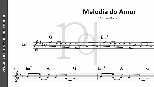 Melodia do Amor | Bruna Karla