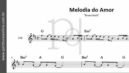 Melodia do Amor | Bruna Karla