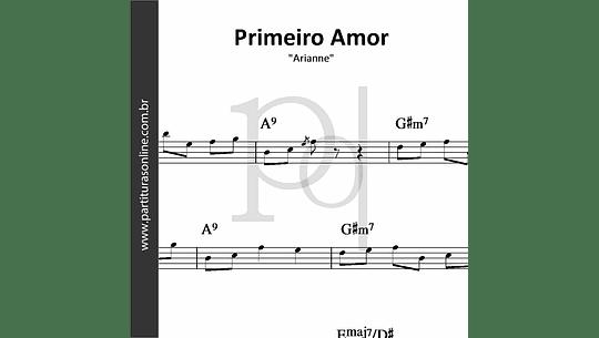 Primeiro Amor | Arianne