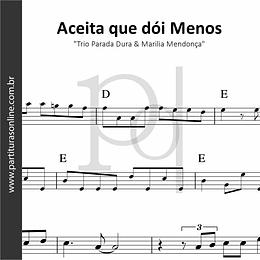 Aceita que dói Menos | Trio Parada Dura & Marília Mendonça