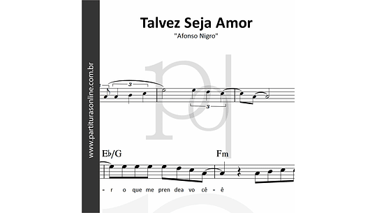 Talvez Seja Amor | Afonso Nigro