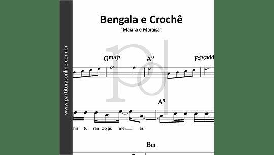 Bengala e Crochê   Maiara e Maraisa