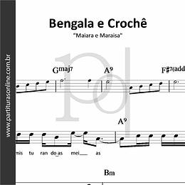 Bengala e Crochê | Maiara e Maraisa