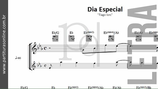 Dia Especial | Tiago Iorc