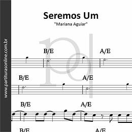 Seremos Um | Mariana Aguiar