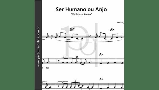 Ser Humano ou Anjo   Matheus e Kauan