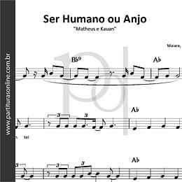 Ser Humano ou Anjo | Matheus e Kauan