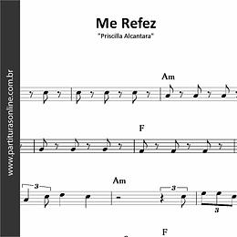 Me Refez | Priscilla Alcântara