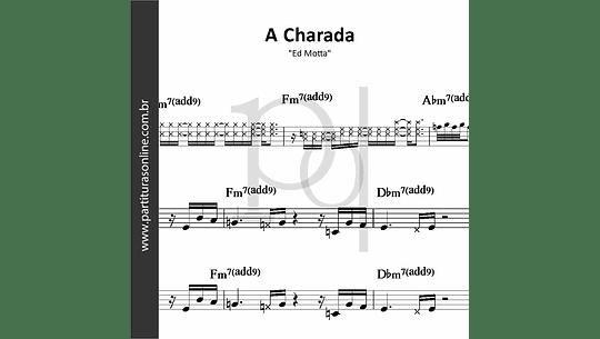 A Charada | Ed Motta