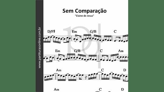 Sem Comparação | Elaine de Jesus e Alexandre Silva