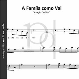 A Famíla como Vai | Canção Católica