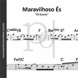 Maravilhoso És | Eli Soares
