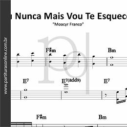 Eu Nunca Mais Vou Te Esquecer | Moacyr Franco