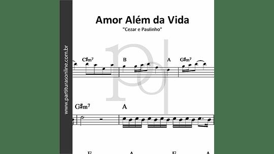 Amor Além da Vida   Cezar e Paulinho