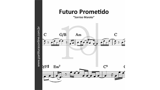 Futuro Prometido | Sorriso Maroto