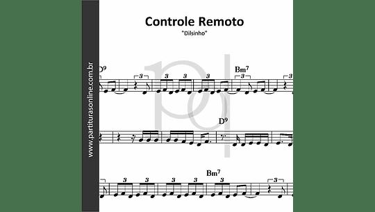 Controle Remoto | Dilsinho