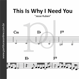 This Is Why I Need You | Jesse Ruben