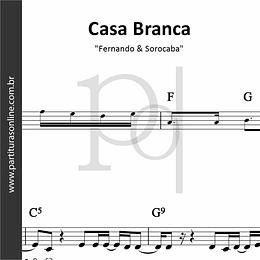 Casa Branca | Fernando & Sorocaba