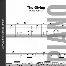 The Giving | Michael W. Smith - para Piano