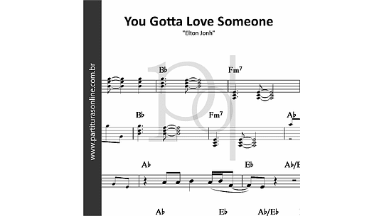 You Gotta Love Someone | Elton Jonh