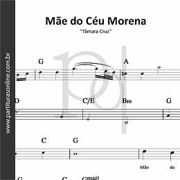 Mãe do Céu Morena | Tâmara Cruz