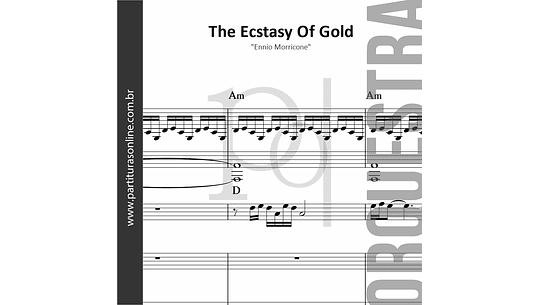 The Ecstasy Of Gold | para Orquestra