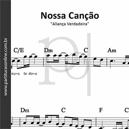 Nossa Canção | Aliança Verdadeira
