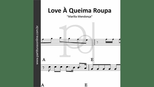 Love à Queima Roupa   Marília Mendonça