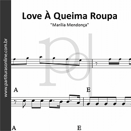 Love à Queima Roupa | Marília Mendonça