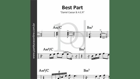 Best Part | Daniel Caesar & H.E.R