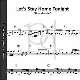 Let's Stay Home Tonight | Needtobreathe