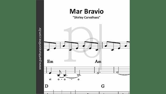 Mar Bravio | Shirley Carvalhaes