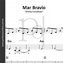 Mar Bravio | Shirley Carvalhaes