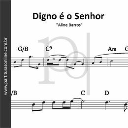 Digno é o Senhor | Aline Barros